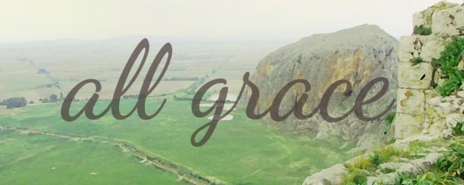 all grace